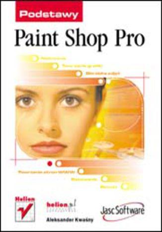 Okładka książki/ebooka Paint Shop Pro. Podstawy