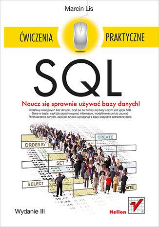 Okładka książki SQL. Ćwiczenia praktyczne. Wydanie III