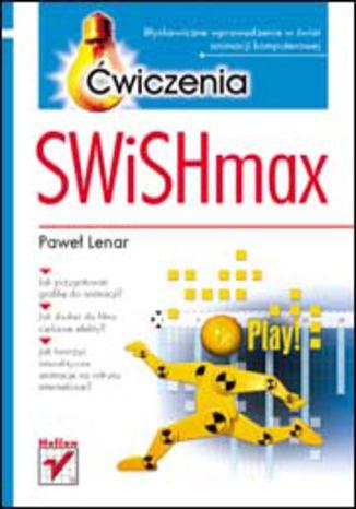 Okładka książki SWiSHmax. Ćwiczenia