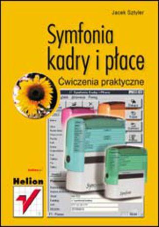 Okładka książki/ebooka Symfonia - kadry i płace. Ćwiczenia praktyczne