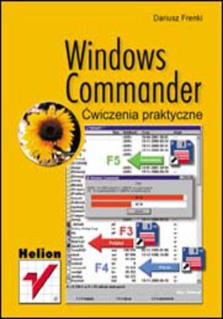 Windows Commander. Ćwiczenia praktyczne