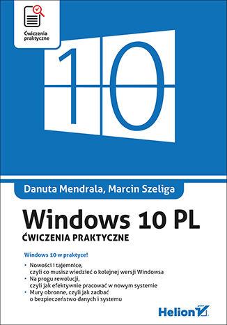 Okładka książki/ebooka Windows 10 PL. Ćwiczenia praktyczne