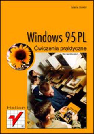 Okładka książki/ebooka Windows 95 PL. Ćwiczenia praktyczne
