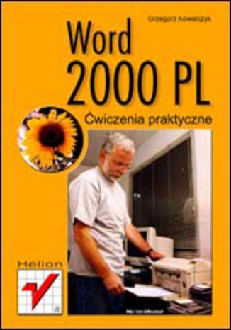Okładka książki/ebooka Word 2000 PL. Ćwiczenia praktyczne