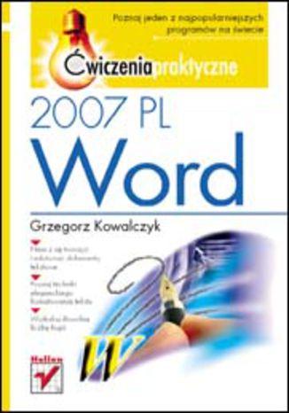 Okładka książki/ebooka Word 2007 PL. Ćwiczenia praktyczne