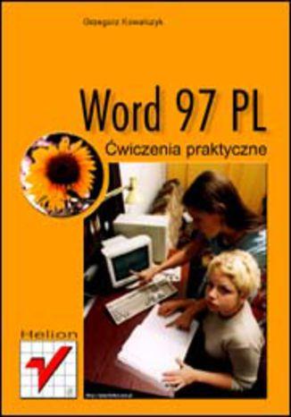 Okładka książki Word 97 PL. Ćwiczenia praktyczne