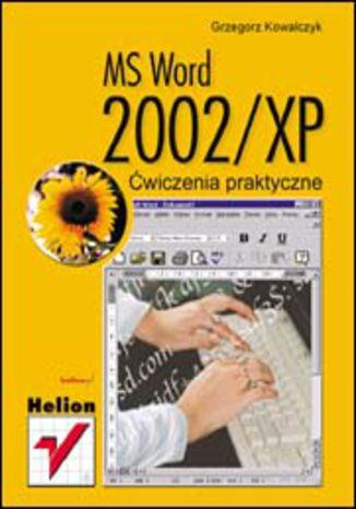 Okładka książki MS Word 2002/XP. Ćwiczenia praktyczne