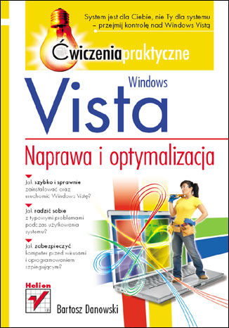Windows Vista. Naprawa i optymalizacja. Ćwiczenia praktyczne