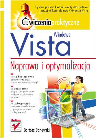 Okładka książki Windows Vista. Naprawa i optymalizacja. Ćwiczenia praktyczne