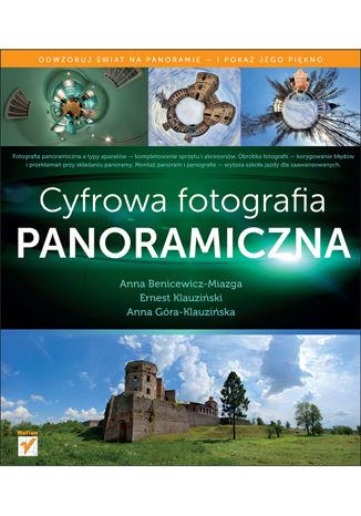 Okładka książki/ebooka Cyfrowa fotografia panoramiczna