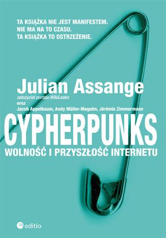Okładka książki Cypherpunks. Wolność i przyszłość internetu