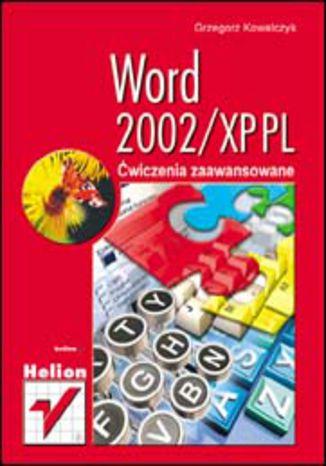 Okładka książki Word 2002/XP. Ćwiczenia zaawansowane