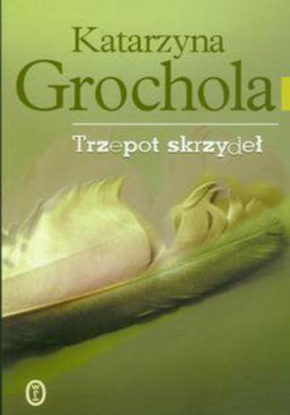 Okładka książki/ebooka Trzepot skrzydeł