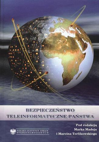 Okładka książki/ebooka Bezpieczeństwo teleinformatyczne państwa
