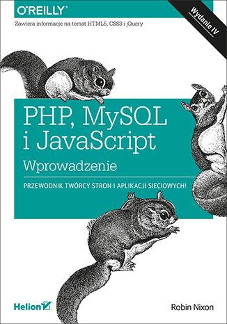 Okładka książki/ebooka PHP, MySQL i JavaScript. Wprowadzenie. Wydanie IV
