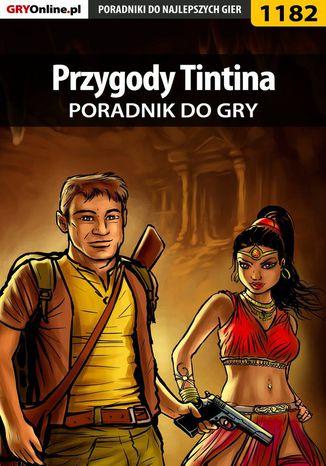 Okładka książki/ebooka Przygody Tintina: Gra Komputerowa - poradnik do gry