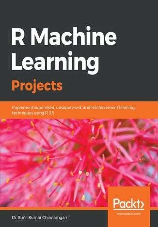 Okładka książki/ebooka R Machine Learning Projects