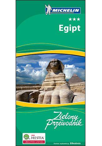 Okładka książki/ebooka Egipt. Zielony Przewodnik Michelin. Wydanie 2
