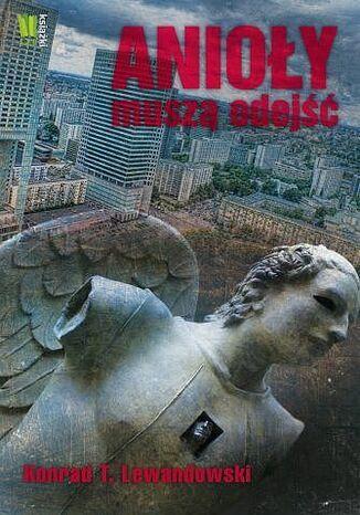 Okładka książki/ebooka Anioły muszą odejść