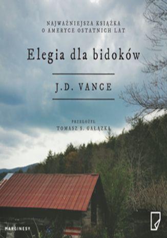 Okładka książki/ebooka Elegia dla bidoków