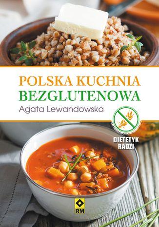 Okładka książki/ebooka Polska kuchnia bezglutenowa