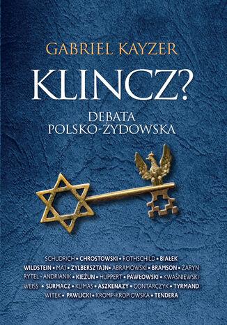 Okładka książki/ebooka Klincz?. Debata polsko - żydowska