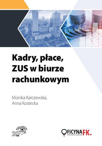 Okładka książki/ebooka Kadry, płace, ZUS w biurze rachunkowym