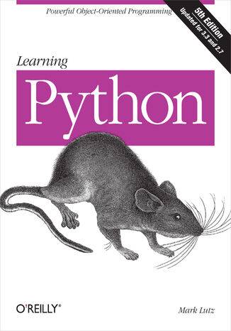 Okładka książki/ebooka Learning Python. Powerful Object-Oriented Programming. 5th Edition