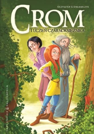 Okładka książki/ebooka Crom i uczeń czarnoksiężnika