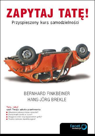Okładka książki/ebooka Zapytaj tatę! Przyspieszony kurs samodzielności