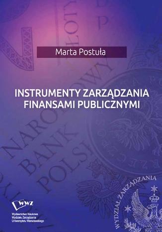Okładka książki/ebooka Instrumenty zarządzania finansami publicznymi