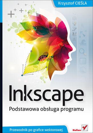 Okładka książki/ebooka Inkscape. Podstawowa obsługa programu