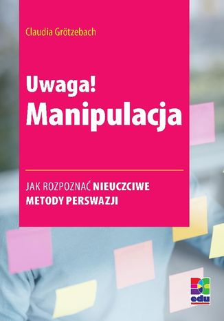Okładka książki/ebooka Uwaga! Manipulacja