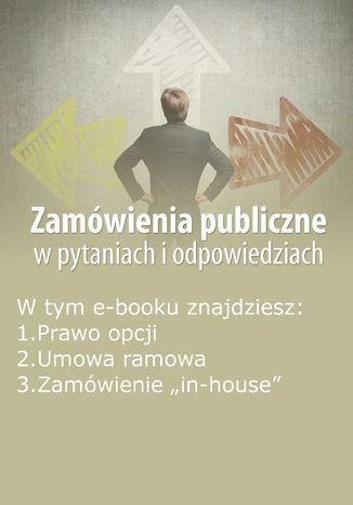 Okładka książki/ebooka Zamówienia publiczne w pytaniach i odpowiedziach, wydanie wrzesień 2015 r