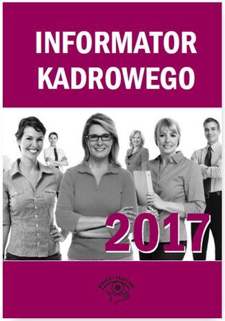 Okładka książki/ebooka Informator kadrowego 2017
