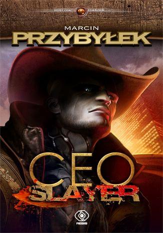 Okładka książki/ebooka CEO Slayer. Pogromca prezesów