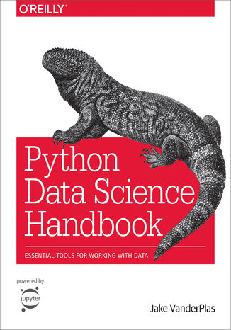 Okładka książki/ebooka Python Data Science Handbook. Essential Tools for Working with Data