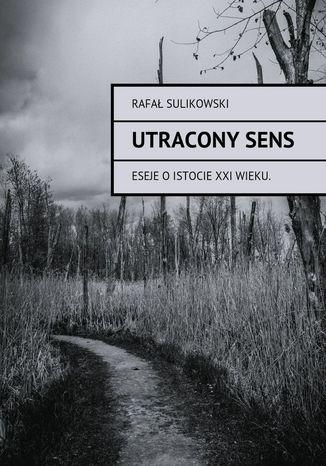 Okładka książki/ebooka Utraconysens