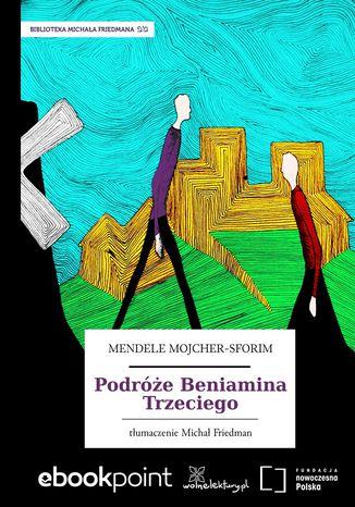 Okładka książki/ebooka Podróże Beniamina Trzeciego