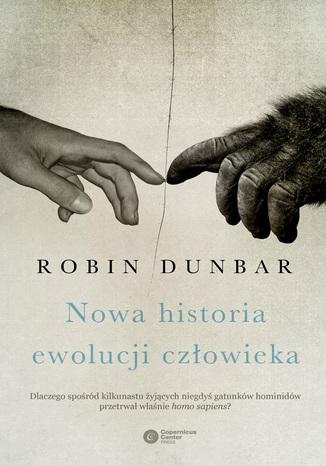 Okładka książki/ebooka Nowa historia ewolucji człowieka