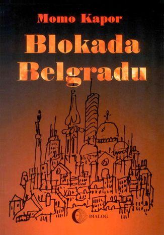 Okładka książki/ebooka Blokada Belgradu