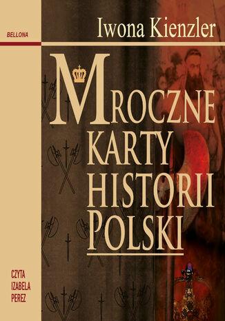 Okładka książki/ebooka Mroczne karty historii Polski