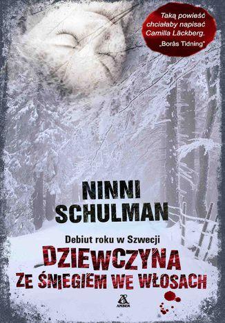 Okładka książki/ebooka Dziewczyna ze śniegiem we włosach