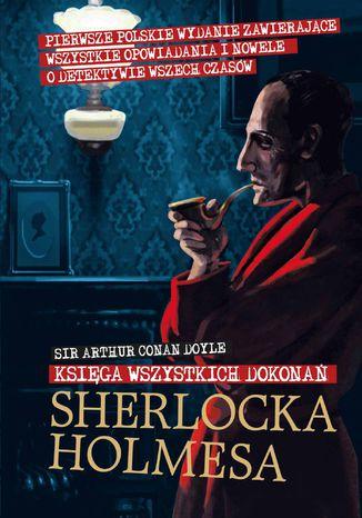 Okładka książki/ebooka Księga wszystkich dokonań Sherlocka Holmesa