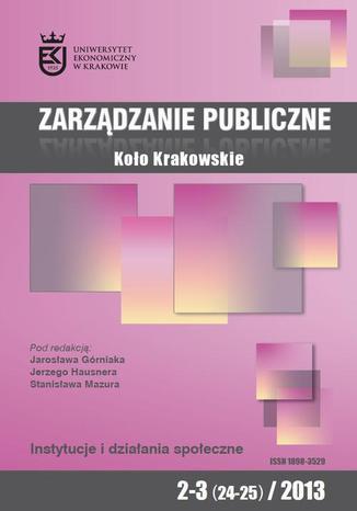 Okładka książki/ebooka Zarządzanie Publiczne nr 2-3(24-25)/2013 - Jarosław Górniak: Instytucje, wiedza, działanie i kapitał instytucjonalny