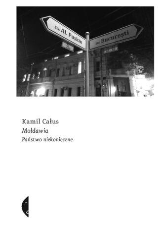 Okładka książki/ebooka Mołdawia. Państwo niekonieczne