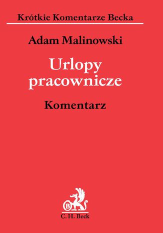 Okładka książki/ebooka Urlopy pracownicze. Komentarz