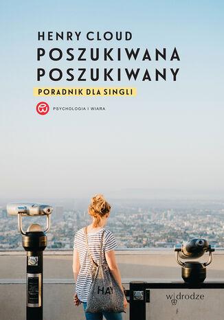 Okładka książki/ebooka Poszukiwana, poszukiwany. Poradnik dla singli