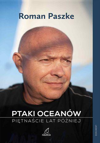 Okładka książki/ebooka Ptaki oceanów. Piętnaście lat później
