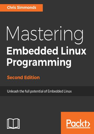 Okładka książki/ebooka Mastering Embedded Linux Programming - Second Edition